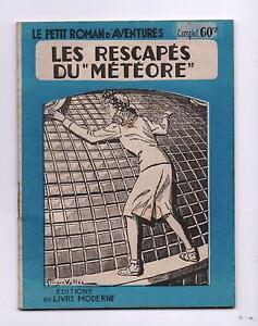 Les Rescapés du Météore Petit Roman d'Aventures 226 Livre Moderne 1941 Fascicule