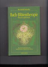 Bach Blütentherapie - Mechthild Scheffer