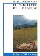 El caballero de Olmedo / The Gentleman of Olmedo (Biblioteca Didactica Anaya) (