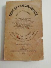 GUIDE DE L'EXCURSIONNISTE par Eugène Van Bemmel Office Publicité Bruxelles 1879