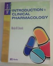 Introduction to Clinical Pharmacology 4th edition 4th Edition by Marilyn Wintert