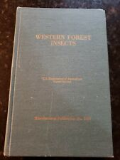 WESTERN FOREST INSECTS US. Dept of Agriculture No. 1339 R.L. Furniss  1977