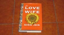 GISH JEN THE LOVE WIFE I ED. ALFRED A. KNOPF 2004 ENGLISH NOVEL