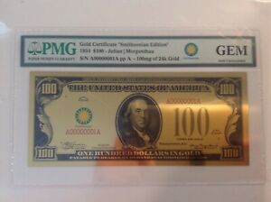 1934 $100 24K Gold Certificate - Smithsonian Edition GEM uncirculated. BL13