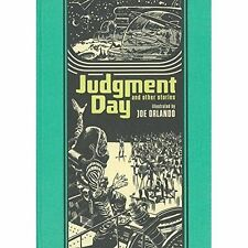 Judgment Day And Other Stories by Al Feldstein, Joe Orlando, Ray Bradbury (Hardback, 2014)