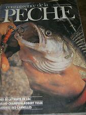 Connaissance de la pêche N°14 Pêche à la truite lac Robert Tesse Sandre cannelle
