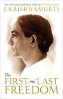 The First And Last Libertad Por Krishnamurti ,J , Nuevo Libro, Libre