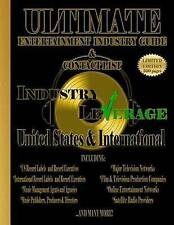 Industry Leverage Ultimate Entertainment Industry Guide Cont by Industry Leverag