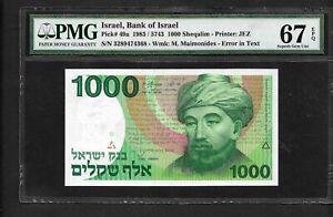 Israel p-49a , UNC , 1000 Lirot , 1983 , ERROR IN TEXT! RARAV, PMG Graded 67 EPQ