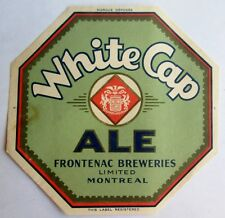 OLD CANADA BEER LABEL FRONTENAC BREWERIES LTD WHITE CAP ALE MONTREAL QUEBEC