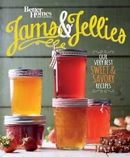 Better Homes and Gardens Jams and Jellies: Our Very Best Sweet & Savory R...