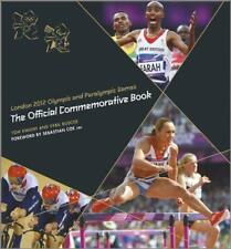 London 2012 Olympic and Paralympic Games : The Official Commemorative Book by Sy