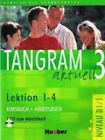 Hueber TANGRAM AKTUELL 3 Kursbuch+Arbeitsbuch Lektion 1-4 + CD Niveau B1/1 @NEW@