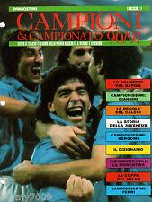 COVER FASCICOLO 1=MARADONA/NAPOLI=CAMPIONI & CAMPIONATO 90/91=DEAGOSTINI