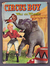 Circus Boy, War on Wheels 1958 Whitman Edition