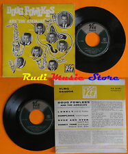 LP 45 7'' DOUG FOWLKES AND THE AIRDALES Lonely Dumplings Over and 1960 cd mc dvd