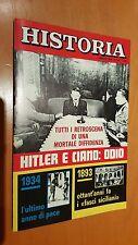 Rivista HISTORIA Gennaio 1974 193 Hitler e Ciano odio 1934 pace fasci siciliani