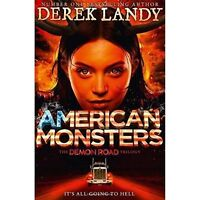 American Monsters (The Demon Road Trilogy, Book 3) by Landy, Derek, NEW Book, FR