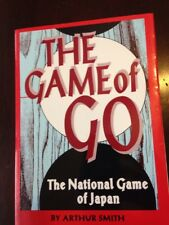 The Game Of Go National Game Of Japan By Arthur Smith Paperback Book