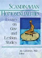 USED (GD) Scandinavian Homosexualities: Essays on Gay and Lesbian Studies
