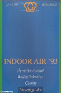 Olli Seppanen et. al. INDOOR AIR '93: THERMAL ENVIRONMENT, BUILDING TECHNOLOGY,