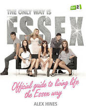 The Only Way is Essex Official Guide to Livin.. BRAND NEW BOOK by Alex Hines