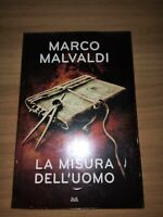 ROMANZO GIALLO STORICO:LA MISURA DELL'UOMO:MARCO MALVALDI. LIBRO NUOVO IMBALLATO