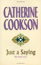Just A Saying,Catherine Cookson