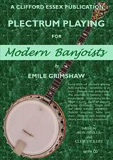 PLECTRUM PLAYING FOR MODERN BANJOISTS BY EMILE GRIMSHAW. A COMPREHENSIVE TUTOR