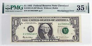 Series 1995 $1 FRN Cleveland Fr#1921-D Misalignment Error Note PMG Ch VF35 EPQ