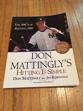 Hitting Is Simple : The ABC's of Batting . 300 by Jim Rosenthal and Don Mattingl