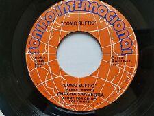 CHACHA SAAVEDRA - Como Sufro / Unidos Para Siempre 1974 BOLERO Los Trinos