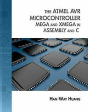 The Atmel AVR Microcontroller: MEGA and XMEGA in Assembly and C (with Student C