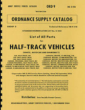 ORD9 SNL G102 ~ List of All Parts ~ Half Track Manual ~ WWII ~ Reprnt