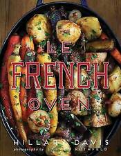 NEW Le French Oven by Hillary Davis