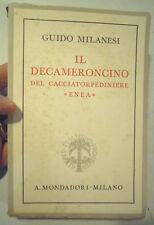 """GUIDO MILANESI """" IL DECAMERONCINO DEL CACCIATORPEDINIERE ENEA """" 1937 IV ED (LN4)"""