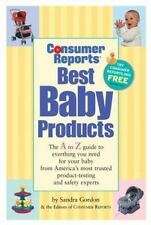 Consumer Reports Best Baby Products by Consumer Reports Books Editors and...
