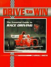 Drive to Win : Essential Guide to Race Driving Vol. 5 by Carroll Smith (1996,...