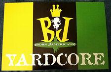 "Rare Vintage Born Jamericans ""Yardcore"" Promo Sticker 1997 Notch Reggae"