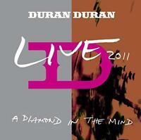Duran Duran - A Diamond In The Mind - Live 2011 (NEW CD)
