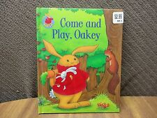 Come and Play, Oakey. With some encouragement, Oakey can play with his friends!