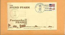 PFUND PFARM POSTMARKS ON THE PRAIRIE AUG 7,1981 IL  AUG 11,1962 OHIO     >
