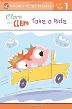 Clara and Clem Take a Ride (Penguin Young Readers, Level 1) by Ethan Long