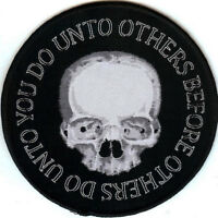 Do Unto Others Patch Skull Death Religious Funeral Rite Prayer Halloween Goth