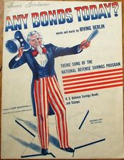 Uncle Sam WWII 1941 Patriotic Sheet Music, 'Any Bonds Today' by Irving Berlin