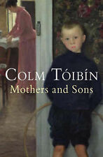 Mothers and Sons by Colm Toibin (Paperback)