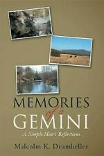 Memories of A Gemini : A Simple Man's Reflections by Drumheller, Malcolm K