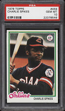 1978 Topps #459 Charlie Spikes - Indians - PSA 10 - 22378546