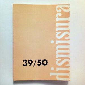 DISMISURA - Rivista bimestrale - ANNO IX, N.39/50 - Dicembre 1980