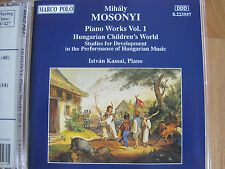 Mihaly MOSONYI, Piano Works Vol. 1, Hungarian Children's World, Marco Polo CD
